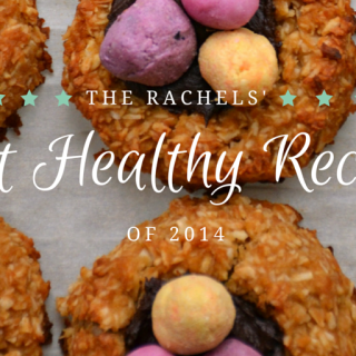 The Rachels' Best Healthy Recipes of 2014