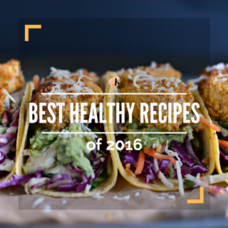 Best Healthy Recipes of 2016